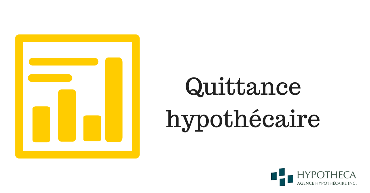 Quittance hypothecaire